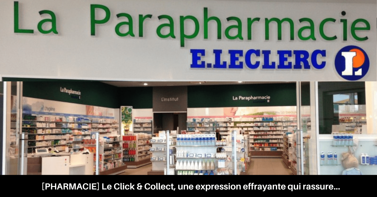 Click and collect pharmacie
