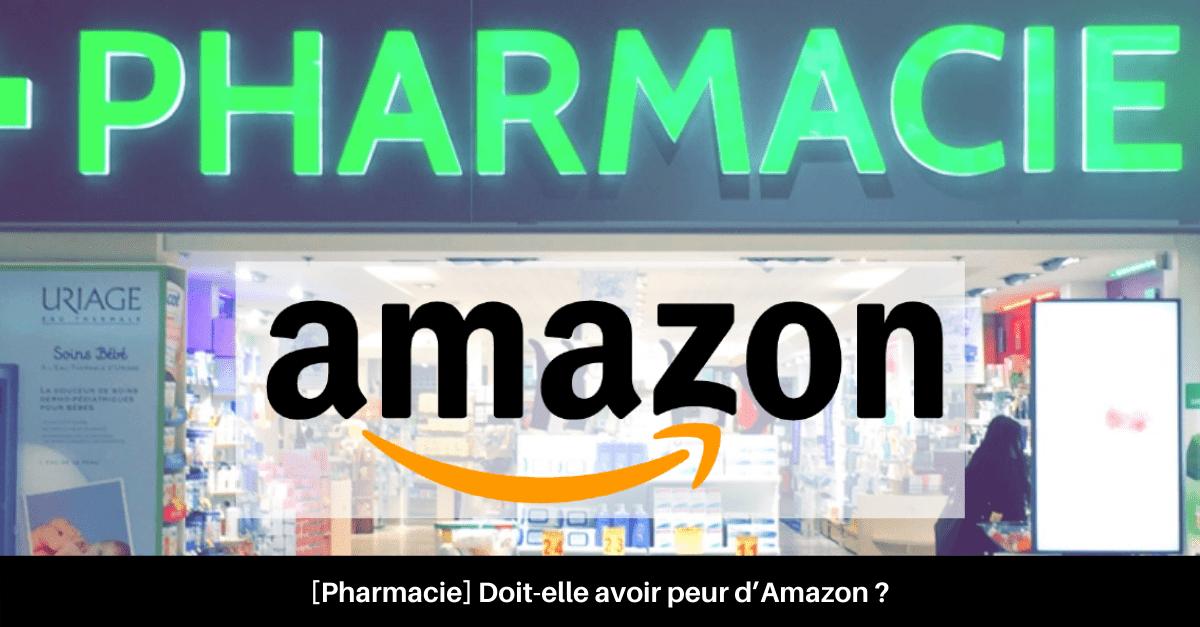 Pharmacie connectée vs Amazon